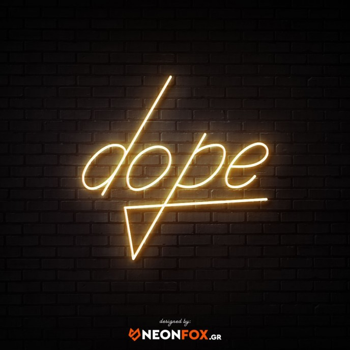 Dope - NEON LED Sign