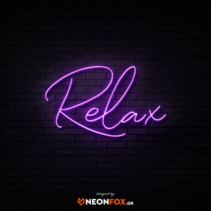 Relax - NEON LED Sign