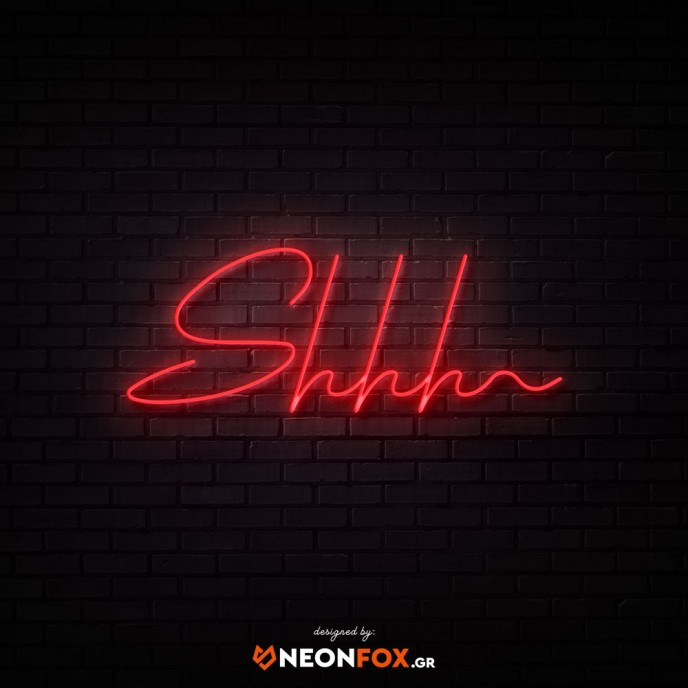 Shhh - NEON LED Sign